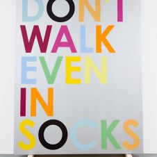 Don't Walk Even In Socks