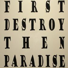 First Destroy than Paradise