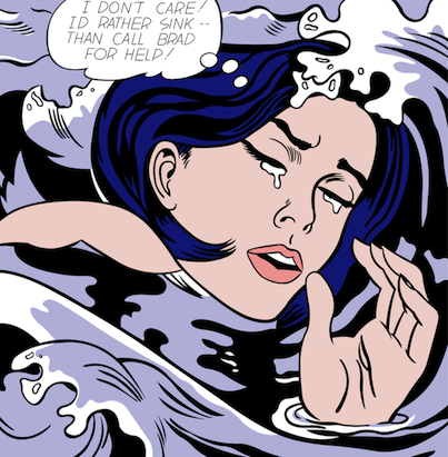 Roy Lichtenstein - I'd rather sink than call Brad for help!